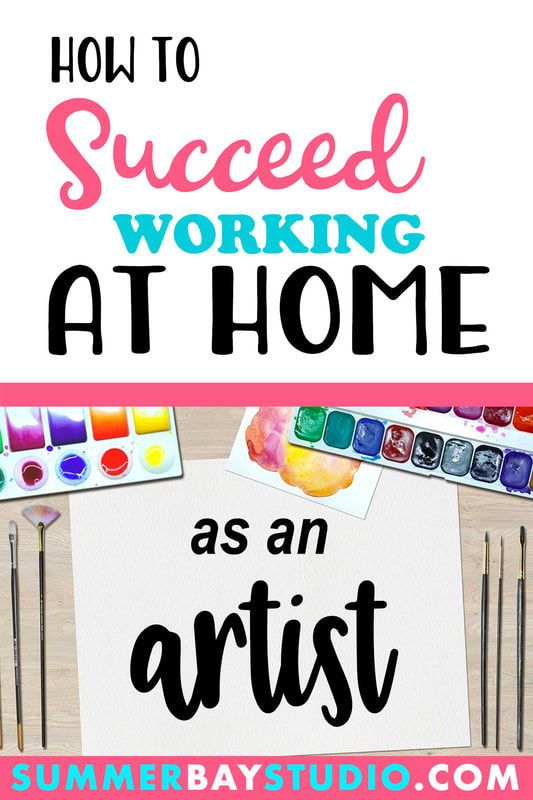 How to Succeed as an Artist Working at Home